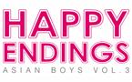 Asian Boys Volume III: Happy Endings