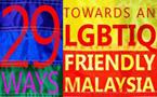 Read the list! 29 ways towards an LGBTIQ-friendly Malaysia (and the world)