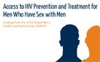 Blackmail, violence and stigma restrict access to sexual health services for gay men, Global Health and Rights Study reports